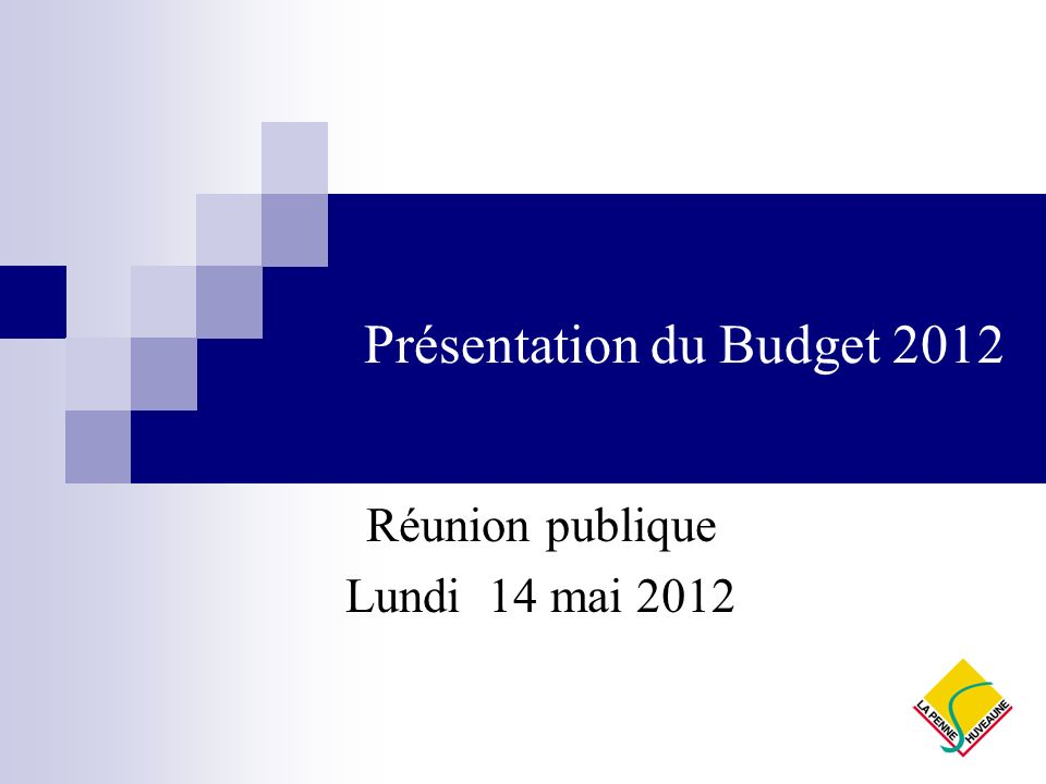 Présentation du Budget 2012