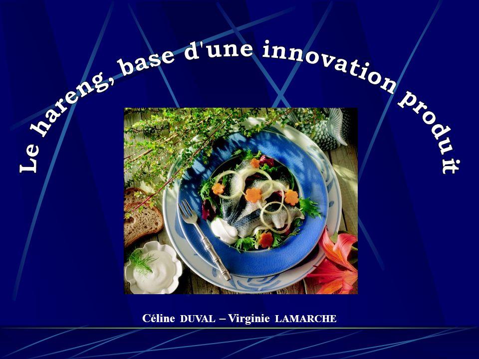 Le hareng, base d une innovation produit