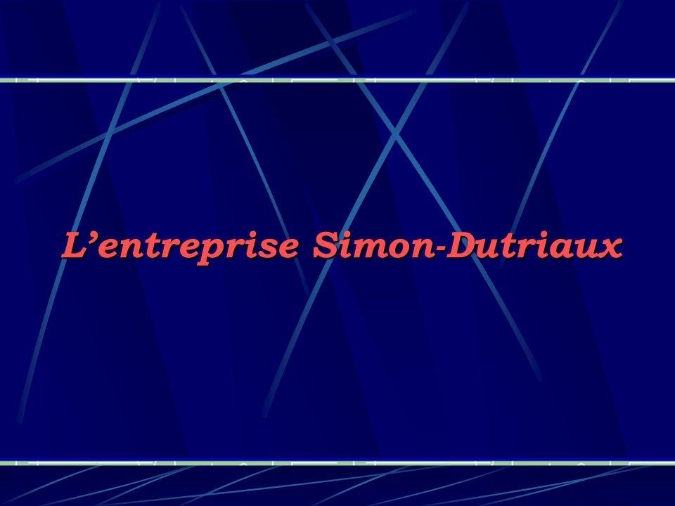 L'entreprise Simon-Dutriaux