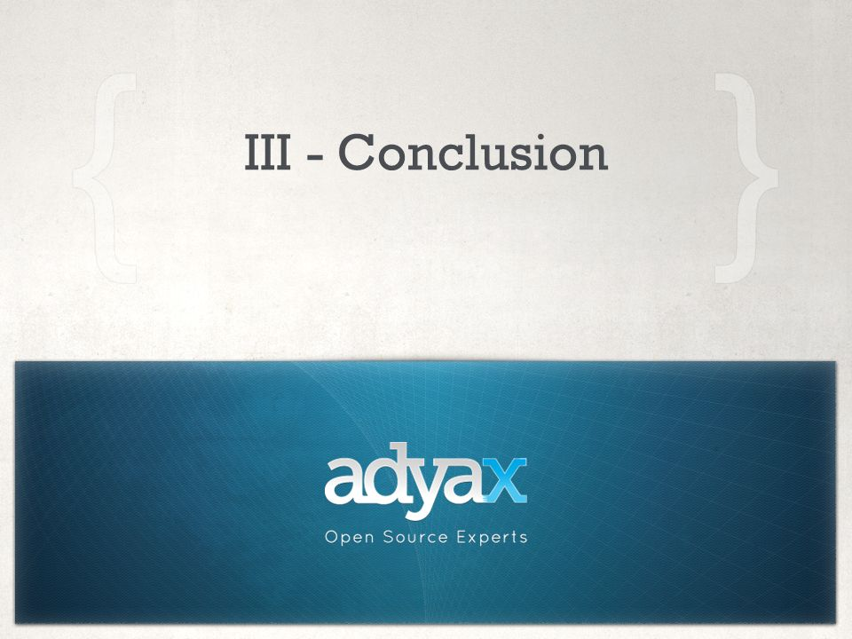 III - Conclusion