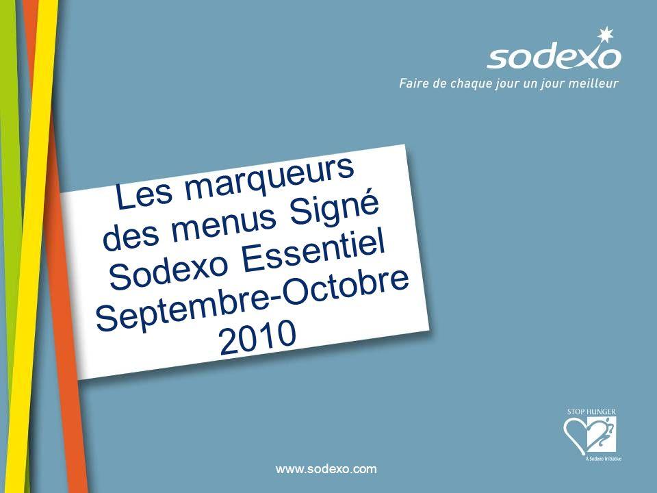 Les marqueurs des menus Signé Sodexo Essentiel Septembre-Octobre 2010