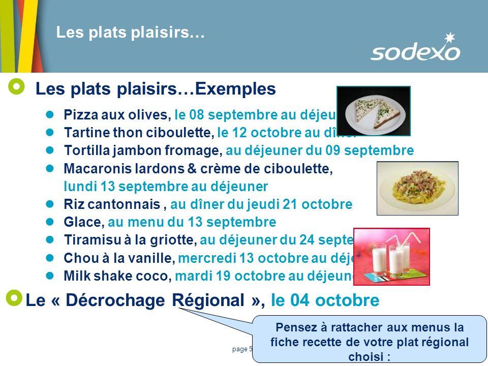 la liste des plats régionaux est sur Sodexo'net