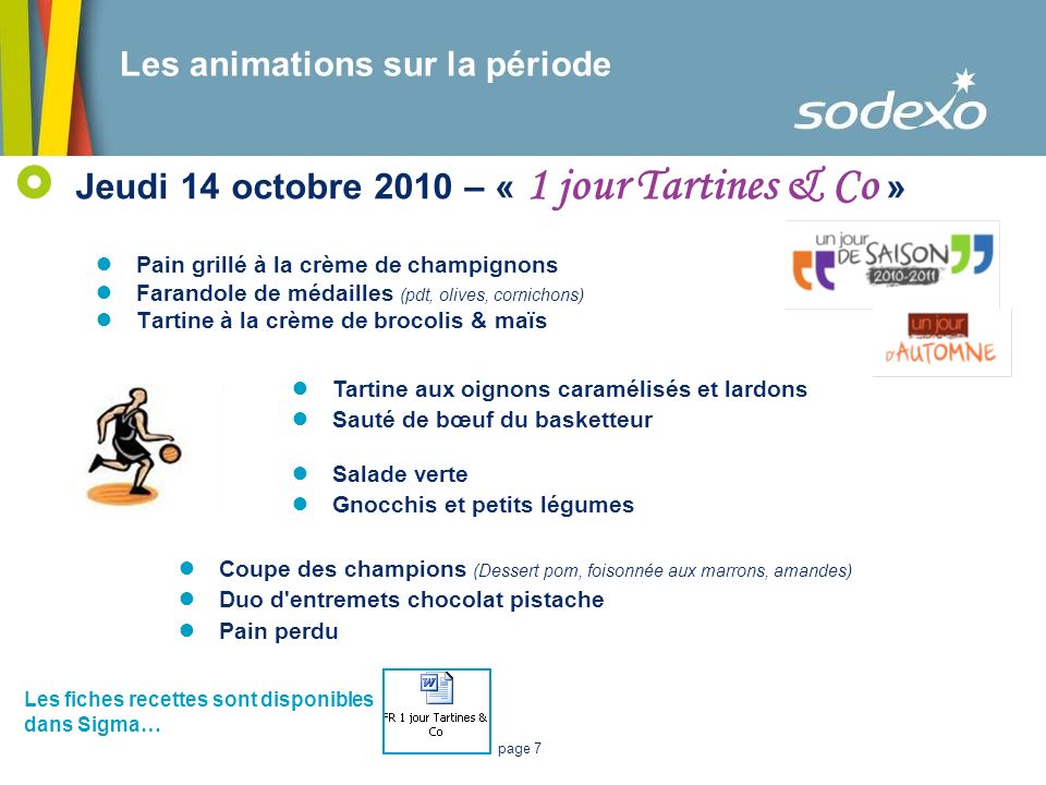 Jeudi 14 octobre 2010 – « 1 jour Tartines & Co »