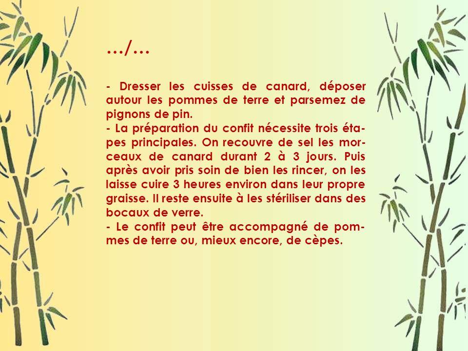 …/… - Dresser les cuisses de canard, déposer autour les pommes de terre et parsemez de pignons de pin.