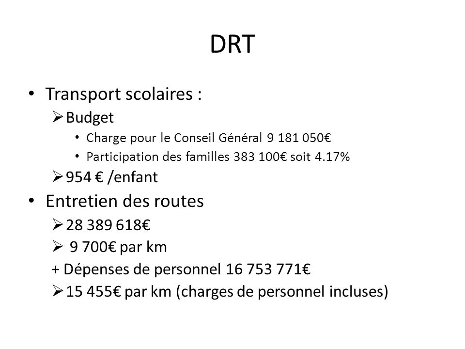 DRT Transport scolaires : Entretien des routes Budget 954 € /enfant