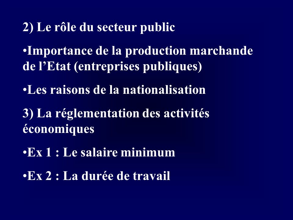 2) Le rôle du secteur public