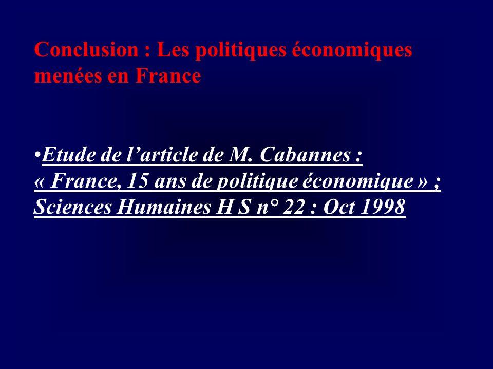 Conclusion : Les politiques économiques menées en France
