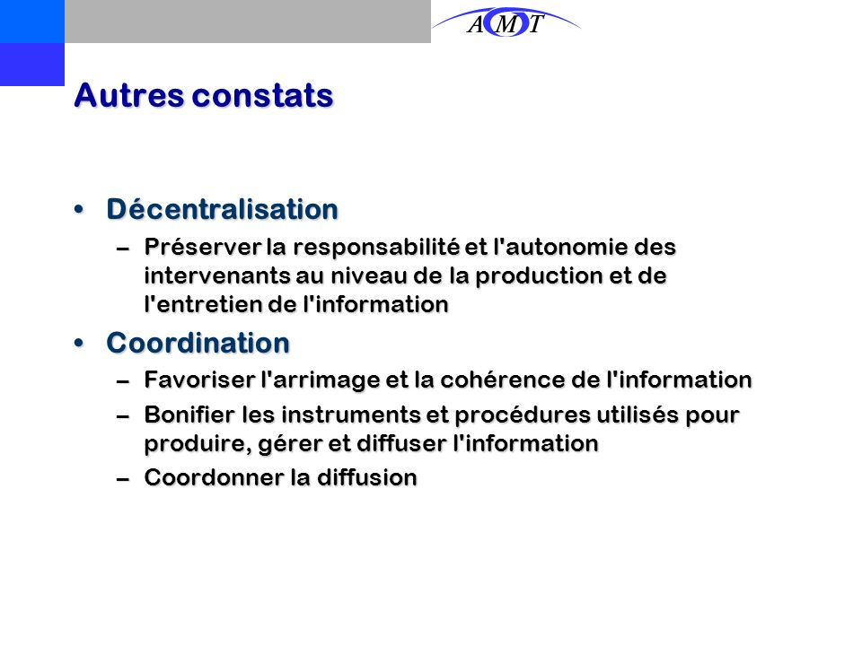 Autres constats Décentralisation Coordination