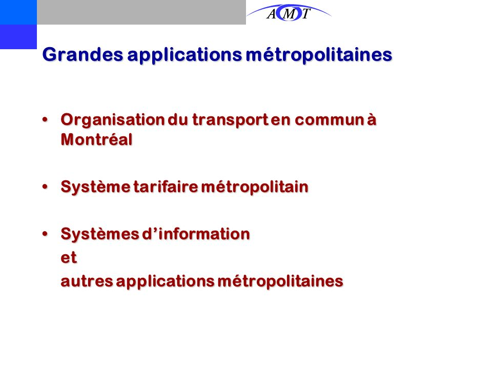 Grandes applications métropolitaines