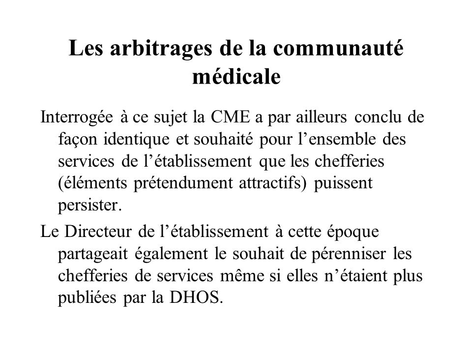 Les arbitrages de la communauté médicale