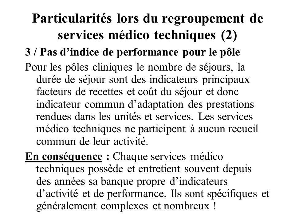 Particularités lors du regroupement de services médico techniques (2)
