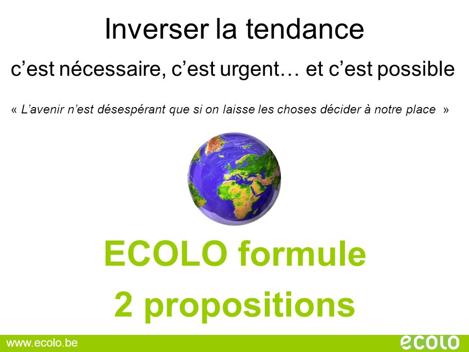 ECOLO formule 2 propositions