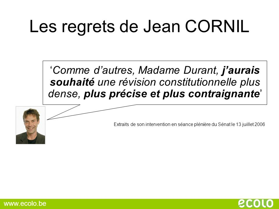 Les regrets de Jean CORNIL