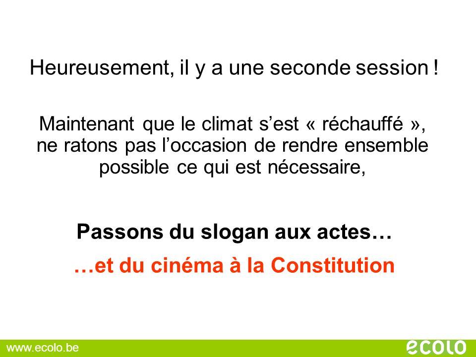 Passons du slogan aux actes… …et du cinéma à la Constitution