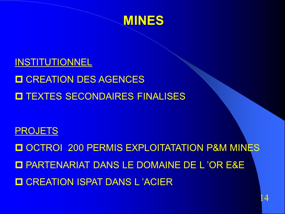 MINES INSTITUTIONNEL  CREATION DES AGENCES