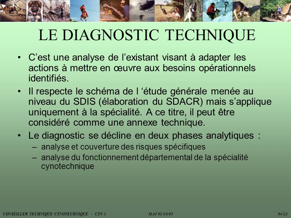 LE DIAGNOSTIC TECHNIQUE