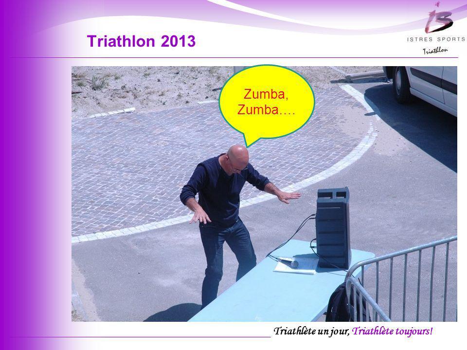 Triathlon 2013 Zumba, Zumba….