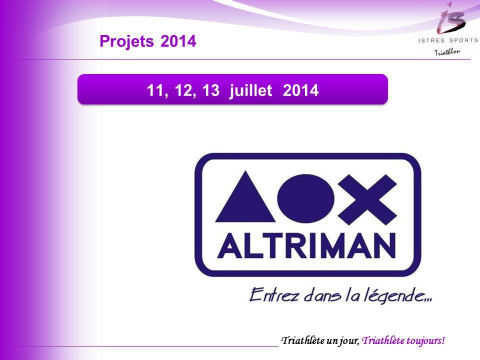 Projets 2014 11, 12, 13 juillet 2014