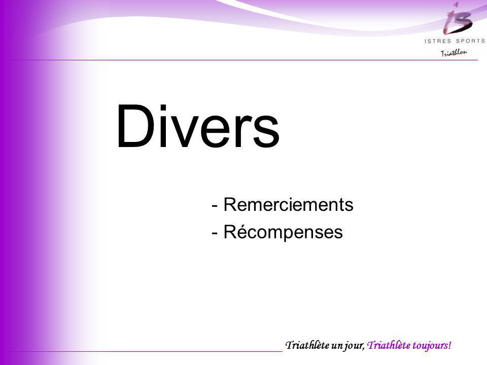 Divers - Remerciements - Récompenses