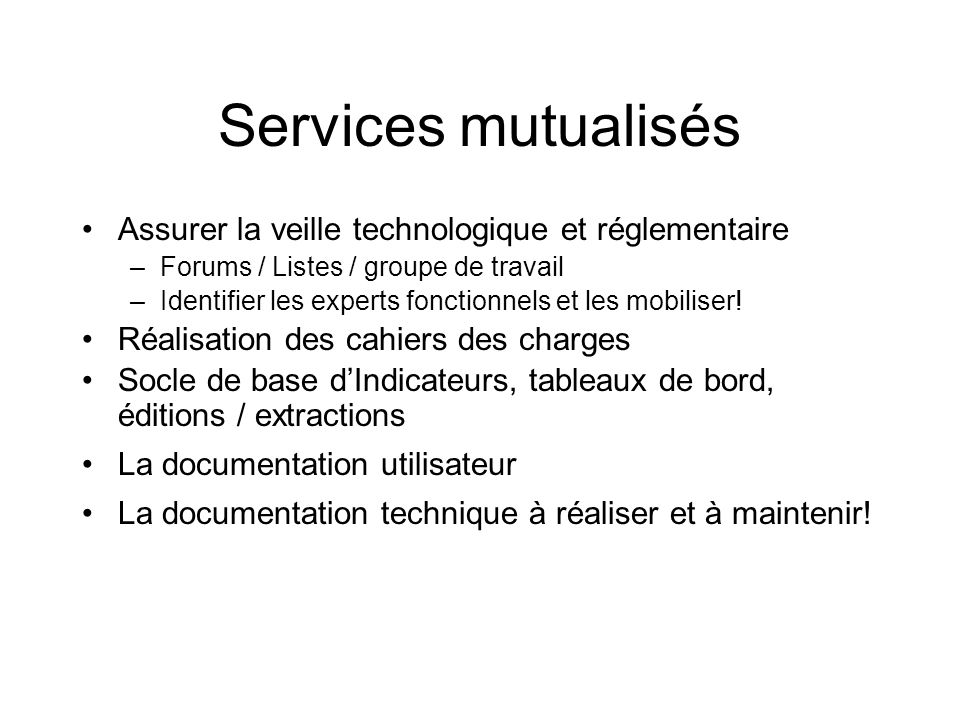 Services mutualisés Assurer la veille technologique et réglementaire
