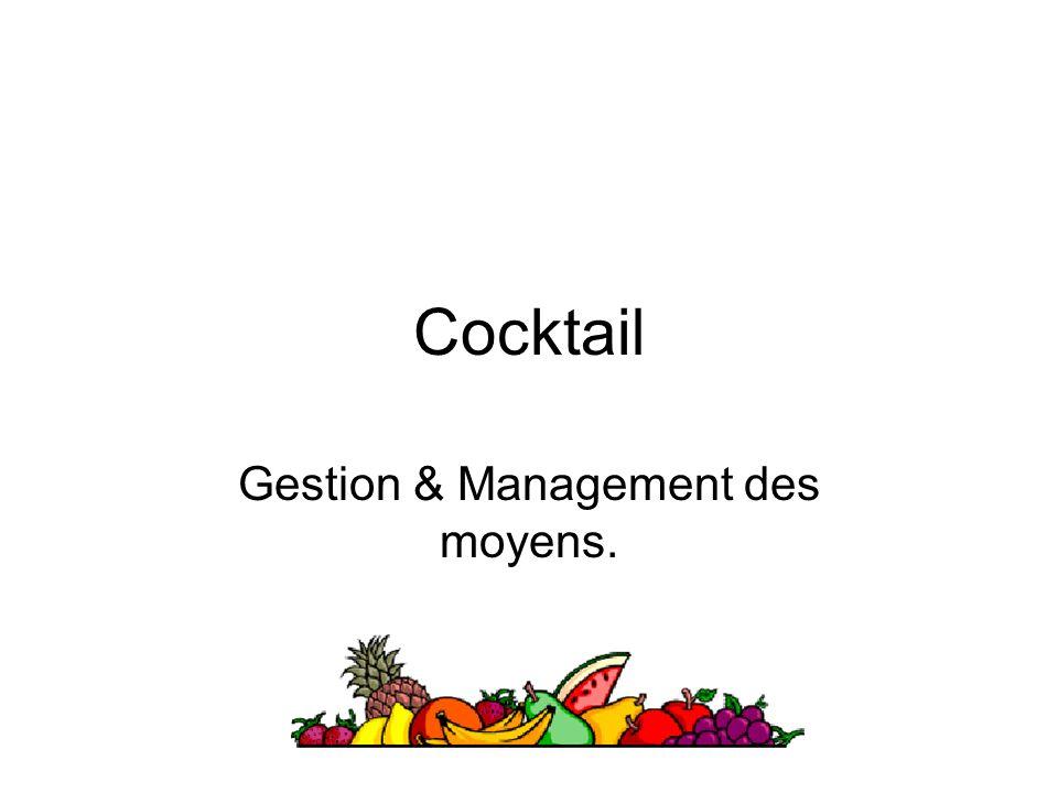Gestion & Management des moyens.