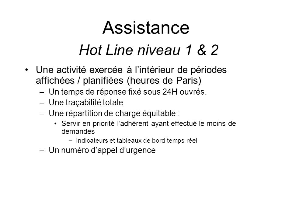 Assistance Hot Line niveau 1 & 2