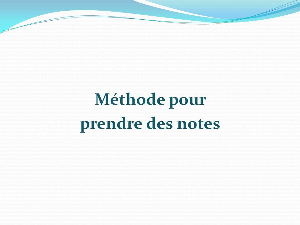 Méthode pour prendre des notes