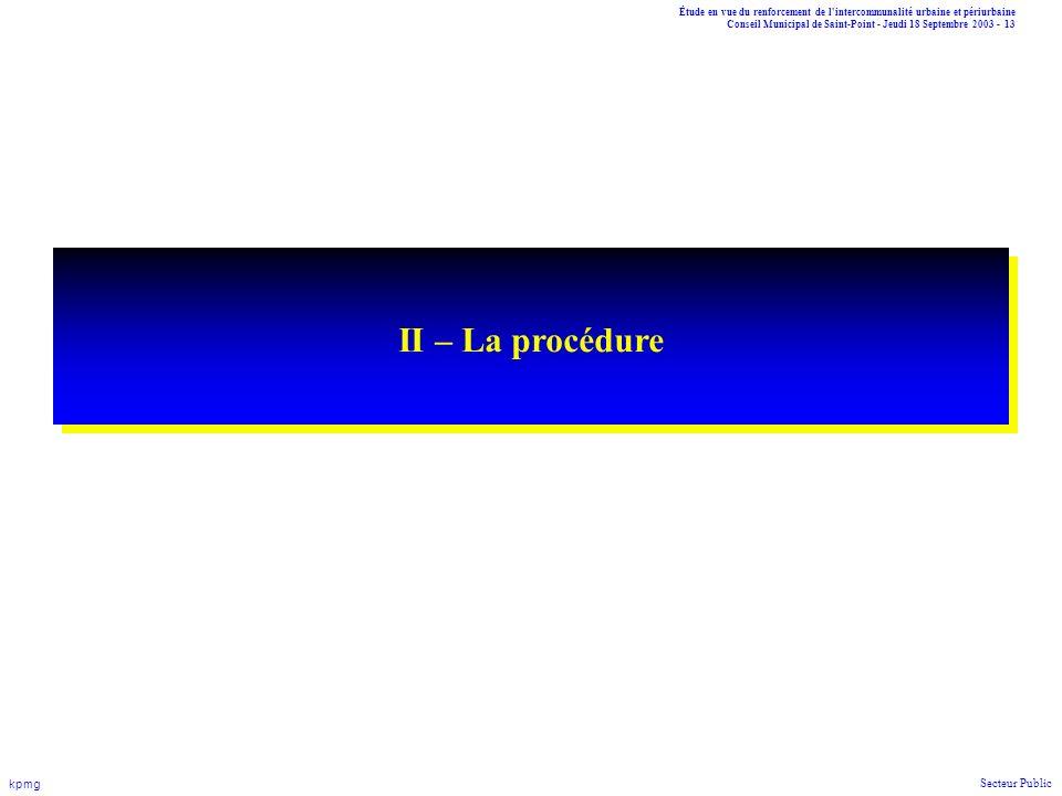 II – La procédure