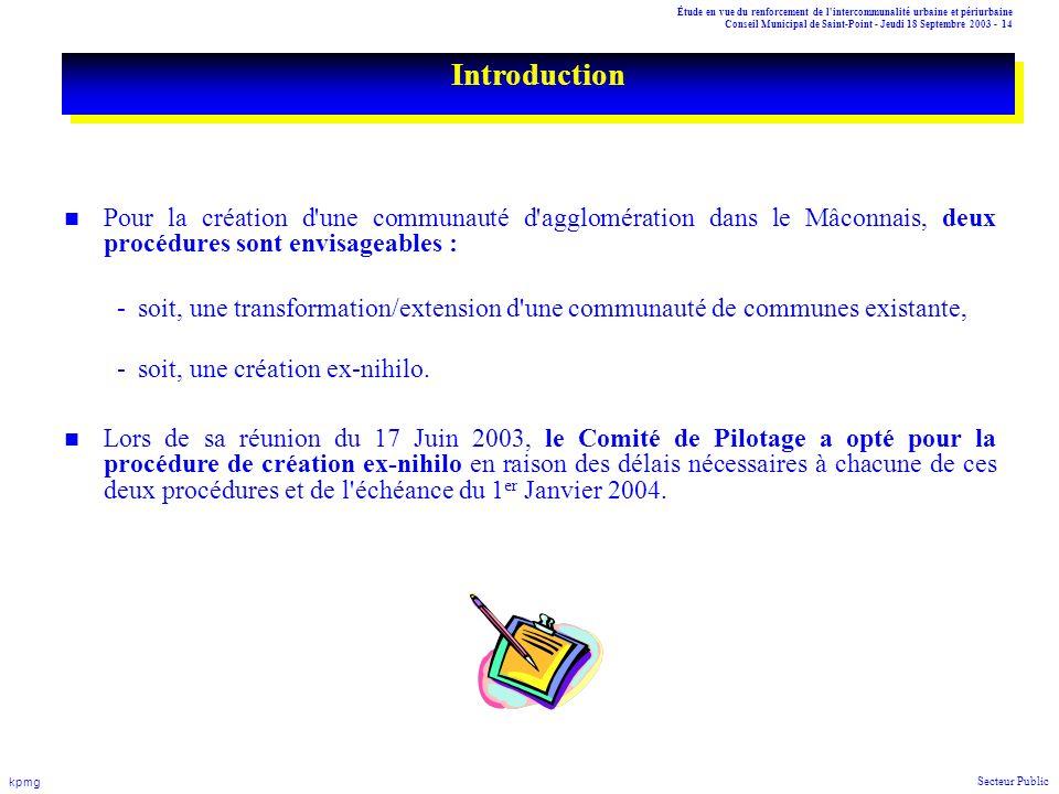 Introduction Pour la création d une communauté d agglomération dans le Mâconnais, deux procédures sont envisageables :