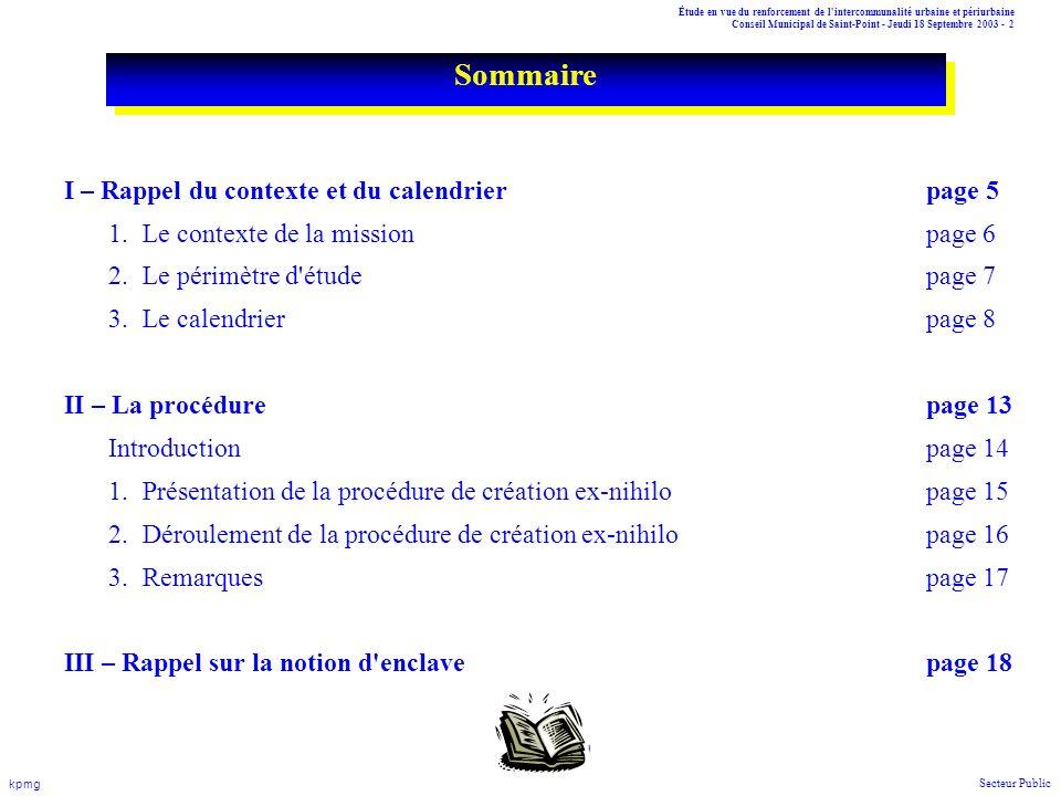 Sommaire I – Rappel du contexte et du calendrier page 5
