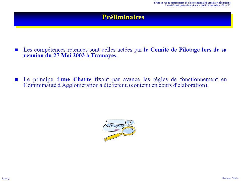Préliminaires Les compétences retenues sont celles actées par le Comité de Pilotage lors de sa réunion du 27 Mai 2003 à Tramayes.