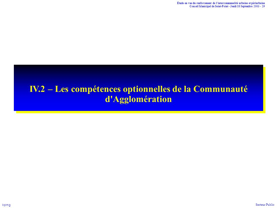IV.2 – Les compétences optionnelles de la Communauté d Agglomération