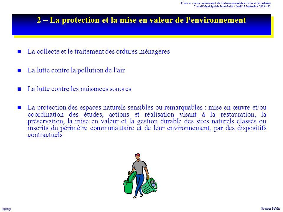 2 – La protection et la mise en valeur de l environnement