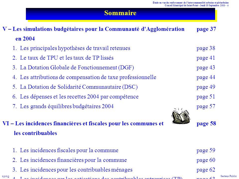 Sommaire V – Les simulations budgétaires pour la Communauté d Agglomération page 37. en 2004.