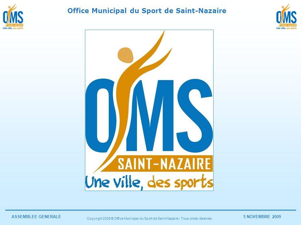 Copyright 2009 © Office Municipal du Sport de Saint-Nazaire - Tous droits réservés