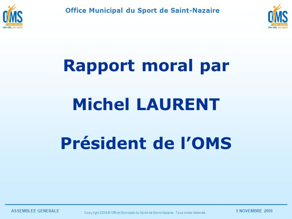 Rapport moral par Michel LAURENT
