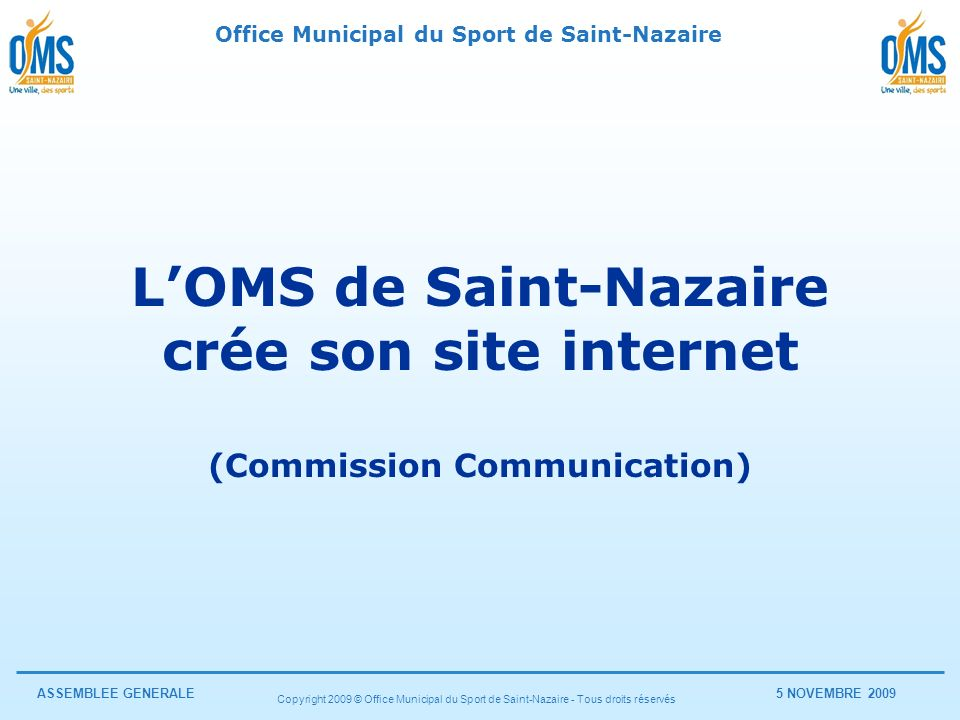 L'OMS de Saint-Nazaire (Commission Communication)