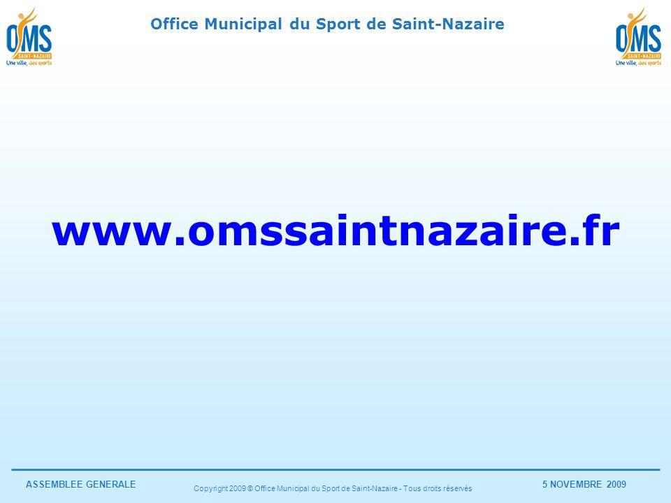 www.omssaintnazaire.fr Copyright 2009 © Office Municipal du Sport de Saint-Nazaire - Tous droits réservés.