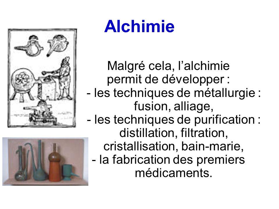 Alchimie Malgré cela, l'alchimie