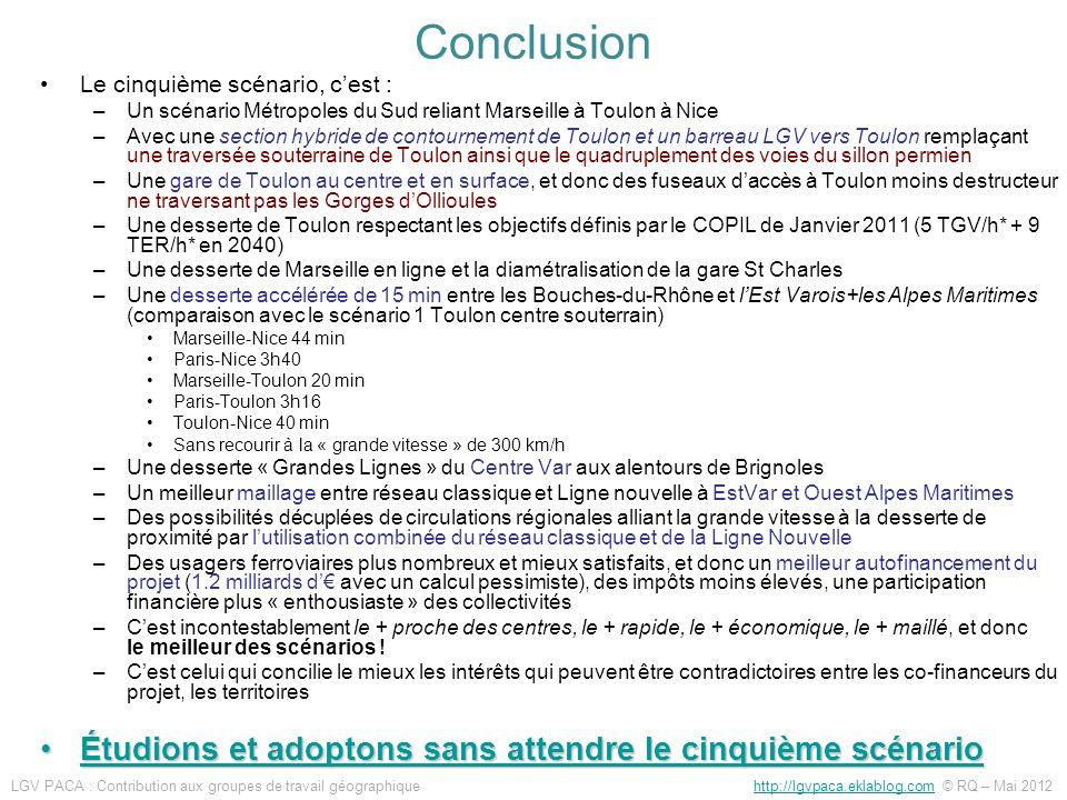Conclusion Étudions et adoptons sans attendre le cinquième scénario