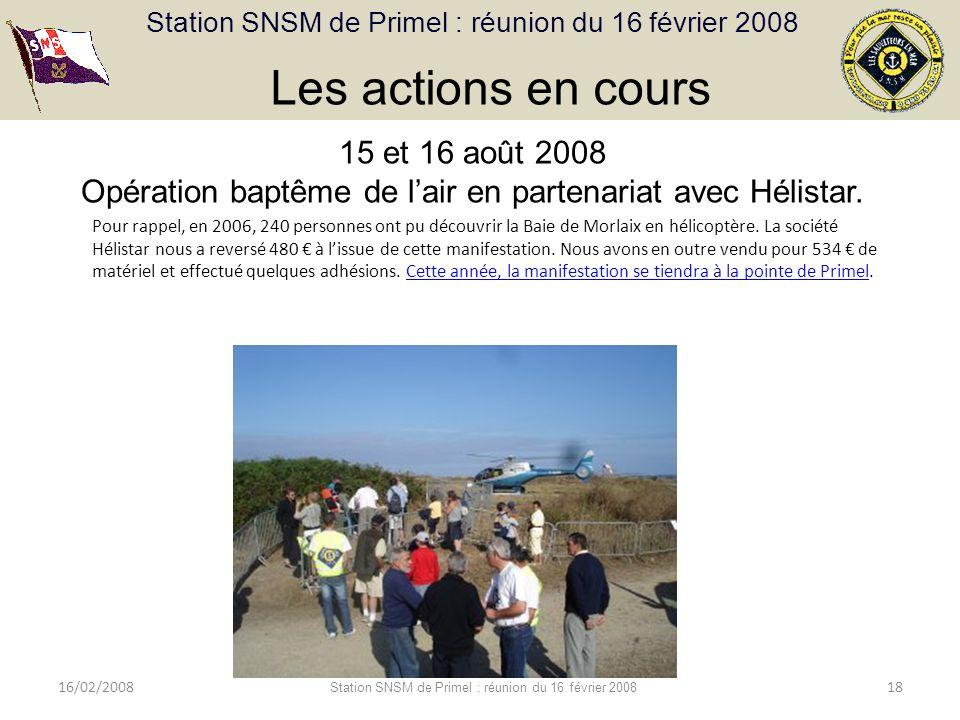 Les actions en cours 15 et 16 août 2008