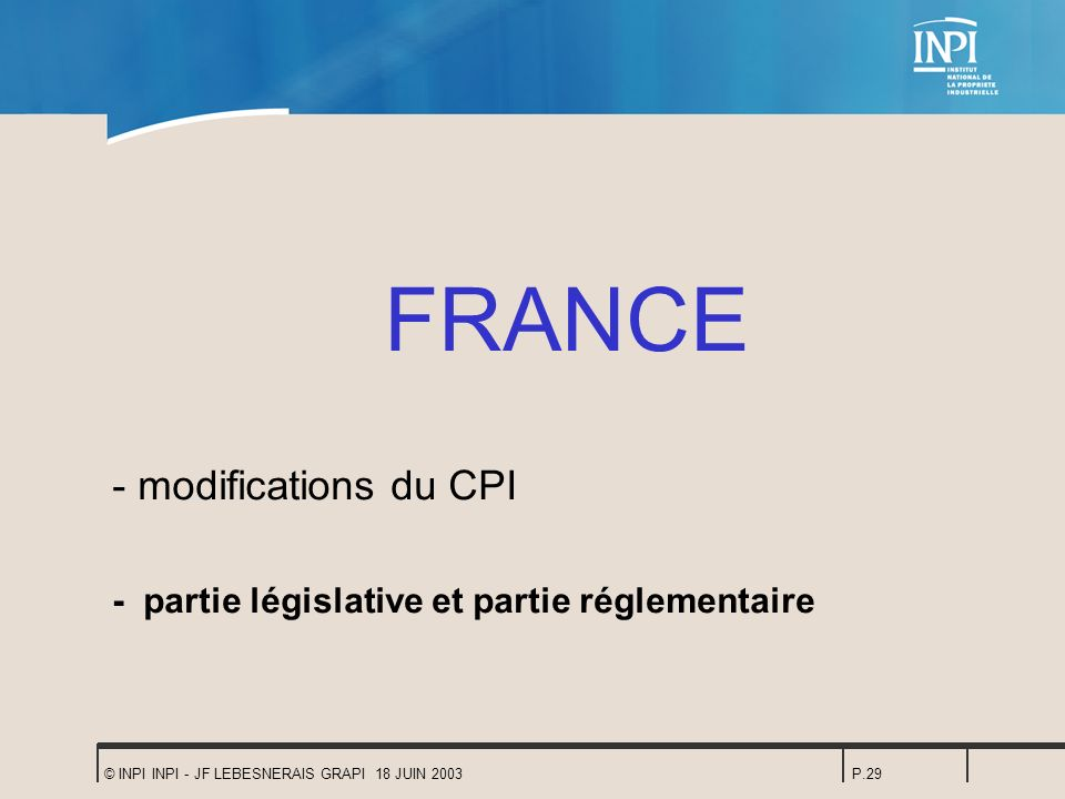 FRANCE - modifications du CPI