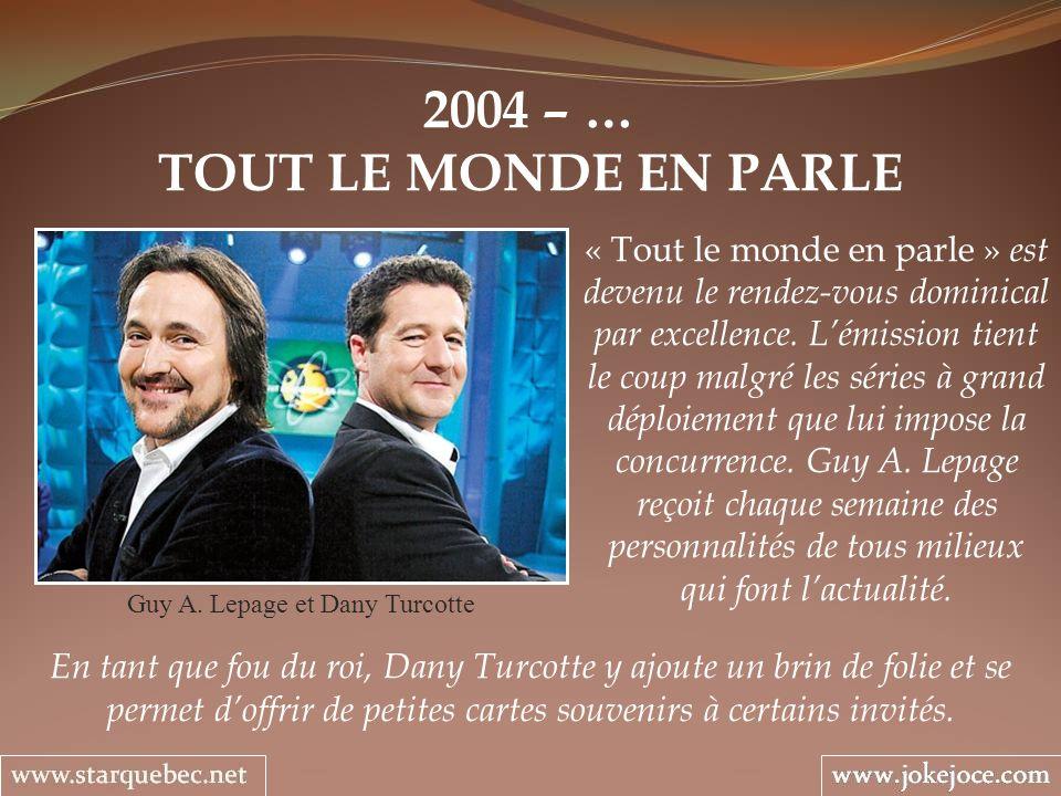 Guy A. Lepage et Dany Turcotte