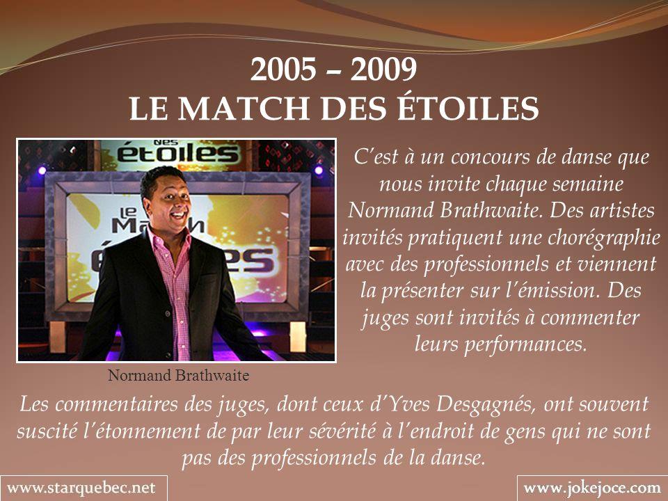 2005 – 2009 LE MATCH DES ÉTOILES.