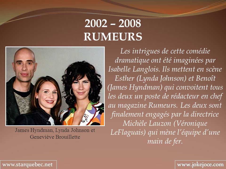 James Hyndman, Lynda Johnson et Geneviève Brouillette