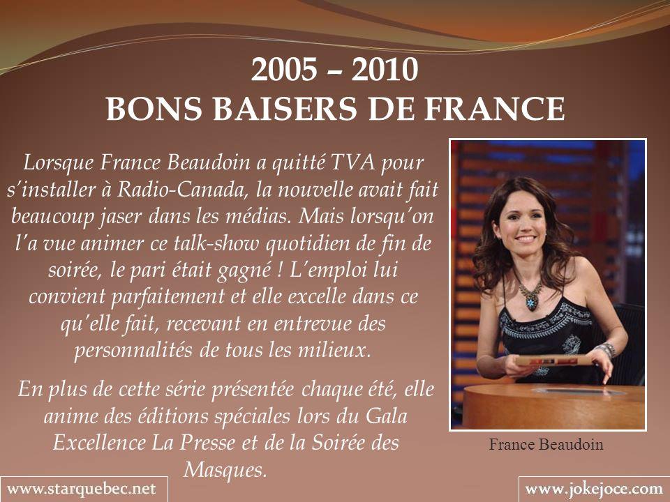 2005 – 2010 BONS BAISERS DE FRANCE