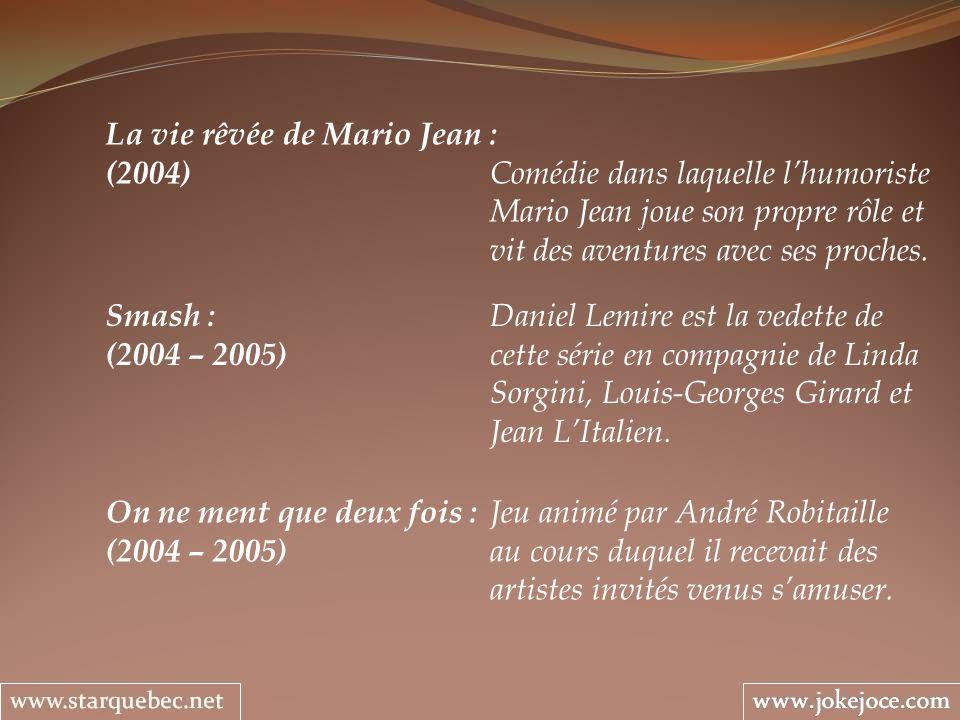 La vie rêvée de Mario Jean :