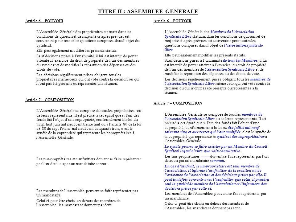 TITRE II : ASSEMBLEE GENERALE