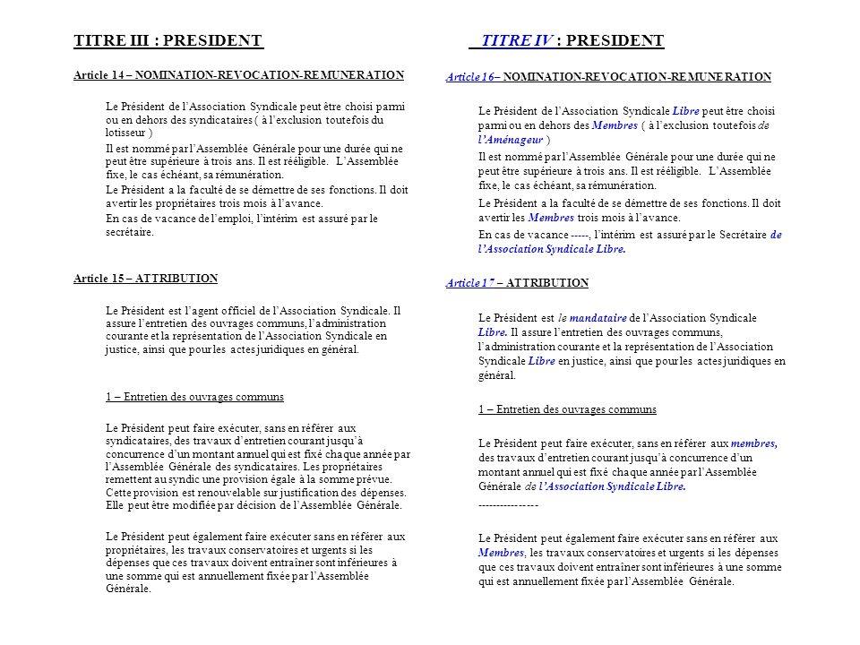 TITRE III : PRESIDENT TITRE IV : PRESIDENT