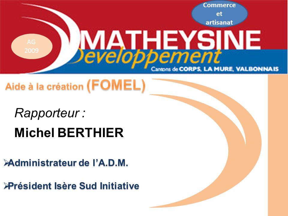 Rapporteur : Michel BERTHIER Administrateur de l'A.D.M.